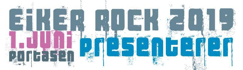 Eiker Rock 2019 presenterer